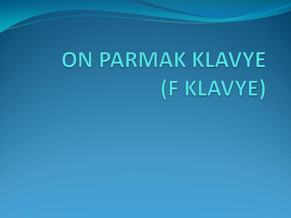 ON PARMAK KLAVYE (F KLAVYE)