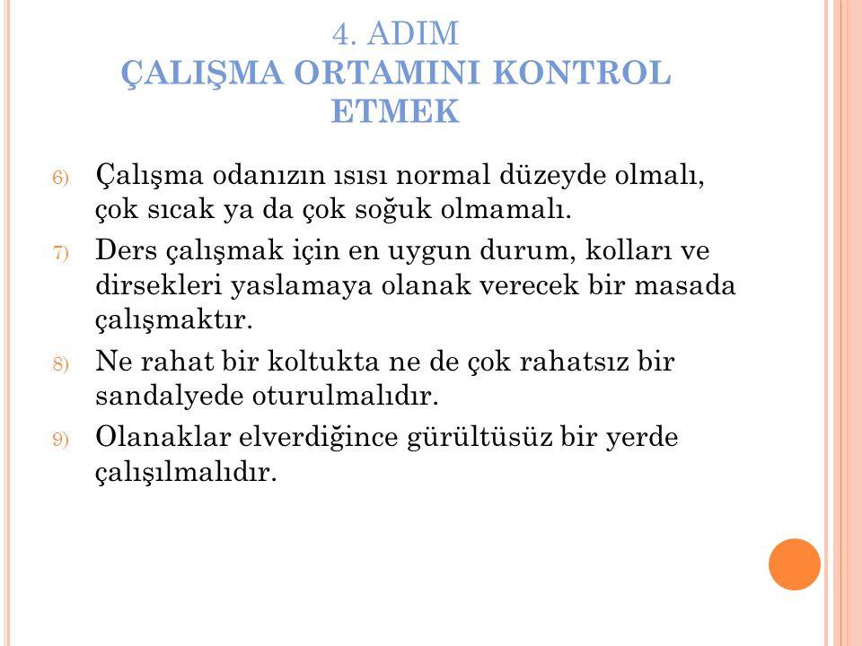 4. ADIM ÇALIŞMA ORTAMINI KONTROL ETMEK