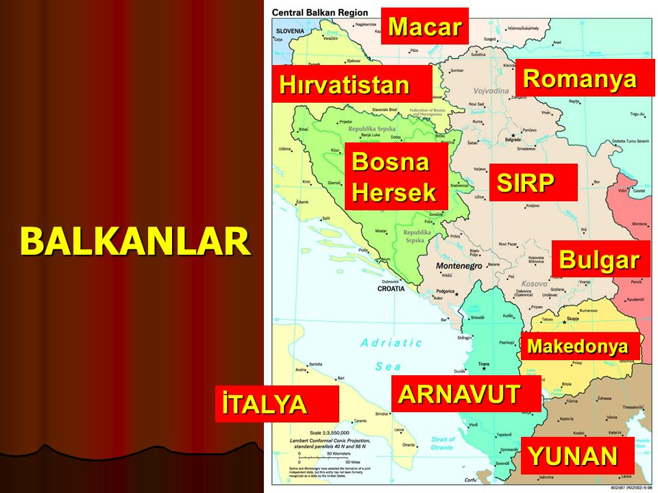 BALKANLAR Macar Romanya Hırvatistan Bosna Hersek SIRP Bulgar ARNAVUT