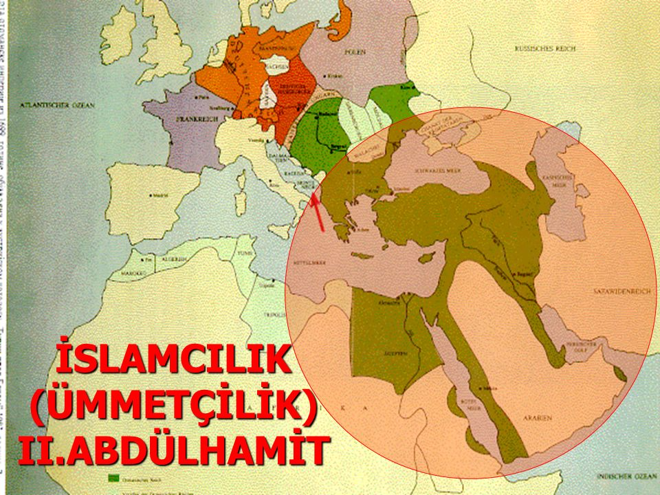 İSLAMCILIK (ÜMMETÇİLİK) II.ABDÜLHAMİT