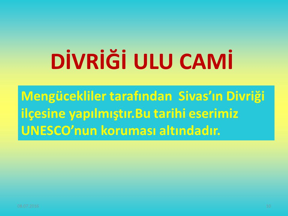 DİVRİĞİ ULU CAMİ Mengücekliler tarafından Sivas'ın Divriği ilçesine yapılmıştır.Bu tarihi eserimiz UNESCO'nun koruması altındadır.