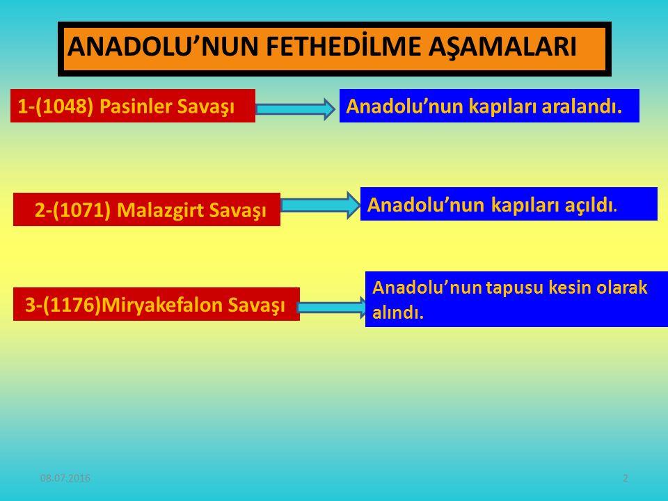 ANADOLU'NUN FETHEDİLME AŞAMALARI