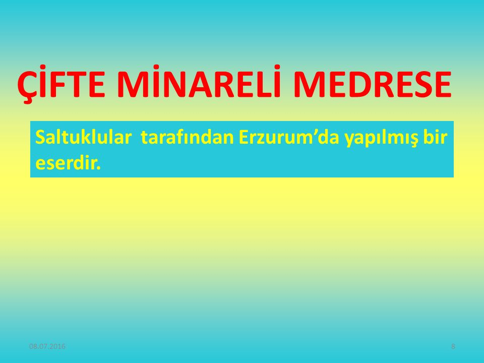 ÇİFTE MİNARELİ MEDRESE