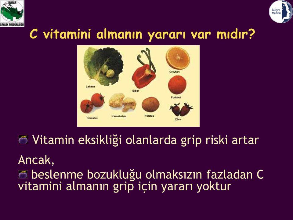C vitamini almanın yararı var mıdır