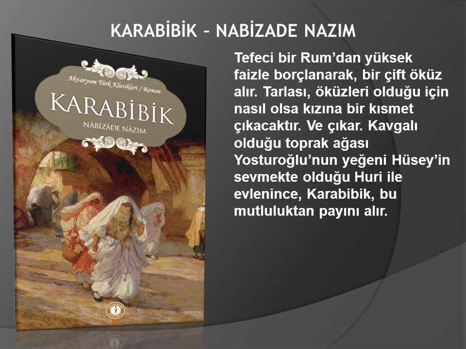 KARABİBİK – NABİZADE NAZIM