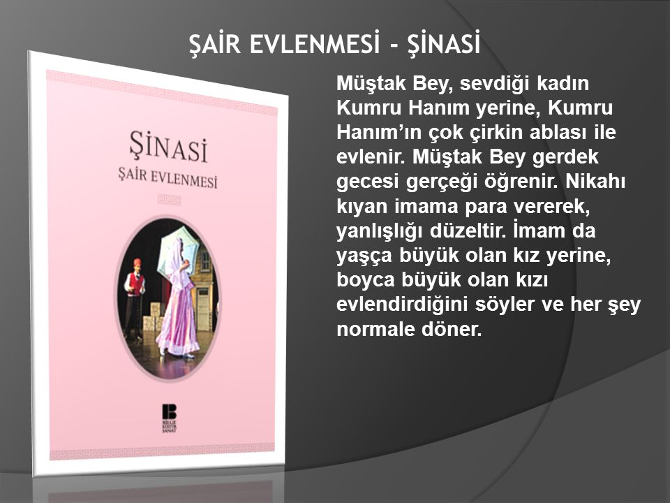 ŞAİR EVLENMESİ - ŞİNASİ