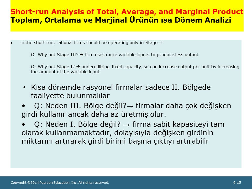 Short-run Analysis of Total, Average, and Marginal Product Toplam, Ortalama ve Marjinal Ürünün ısa Dönem Analizi