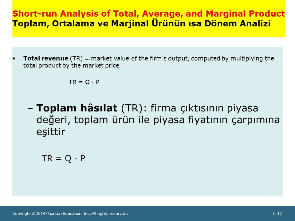 Short-run Analysis of Total, Average, and Marginal Product Toplam, Ortalama ve Marjinal Ürünün ısa Dönem Analizi