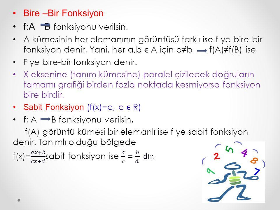 f:A B fonksiyonu verilsin.