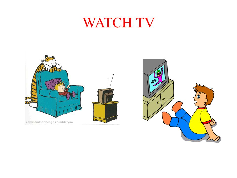 WATCH TV