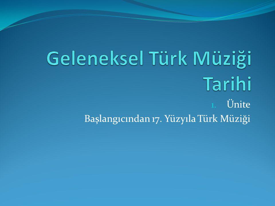 Geleneksel Türk Müziği Tarihi