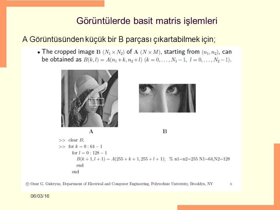 Görüntülerde basit matris işlemleri