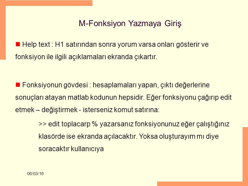 M-Fonksiyon Yazmaya Giriş