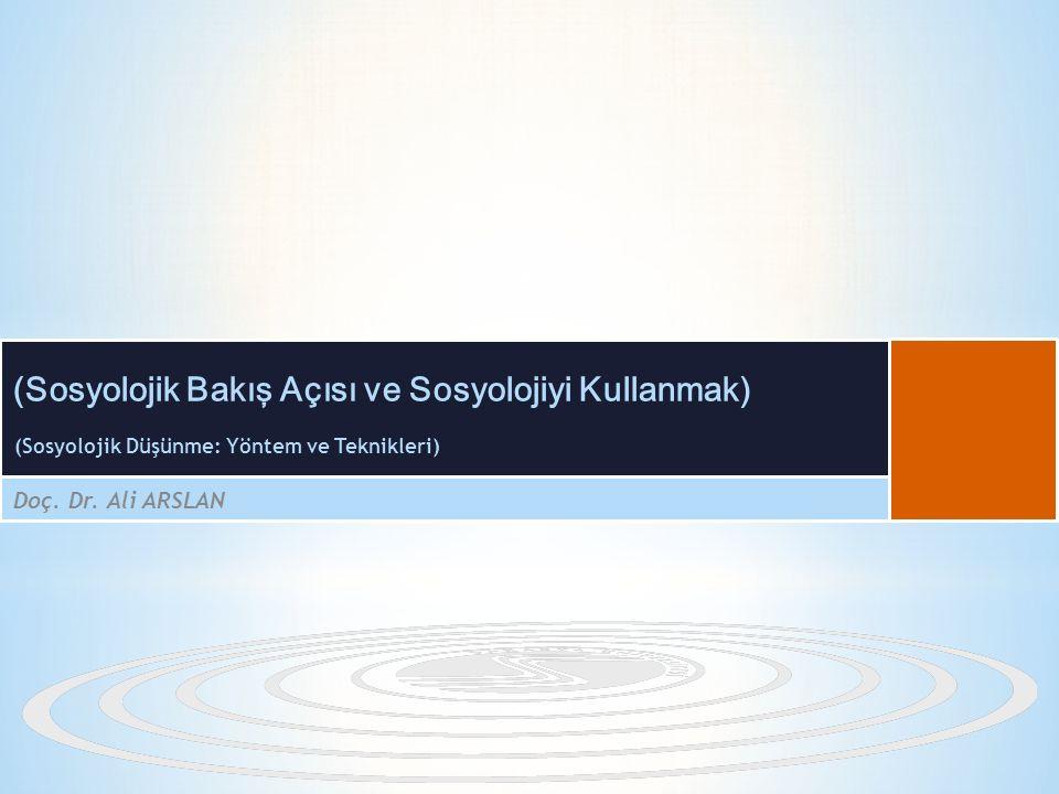 (Sosyolojik Düşünme: Yöntem ve Teknikleri)