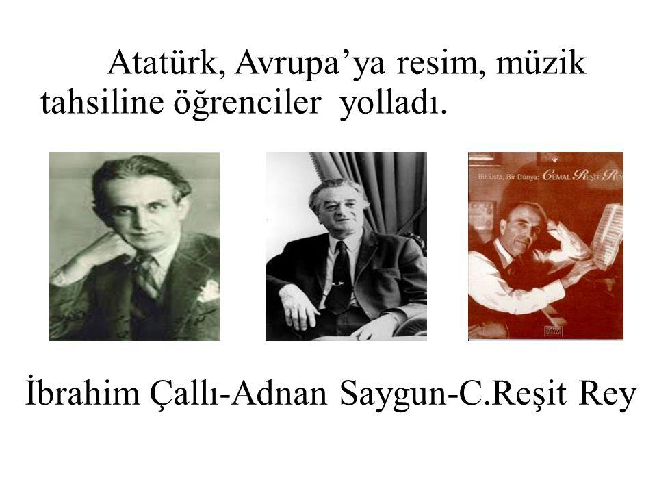 İbrahim Çallı-Adnan Saygun-C.Reşit Rey