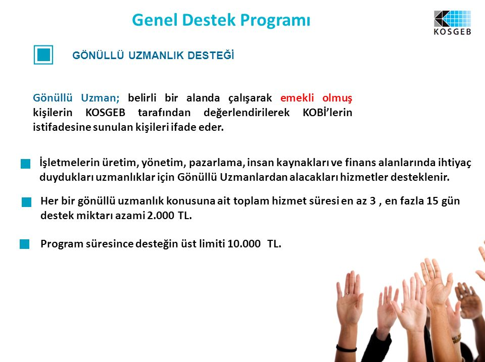 Genel Destek Programı GÖNÜLLÜ UZMANLIK DESTEĞİ.