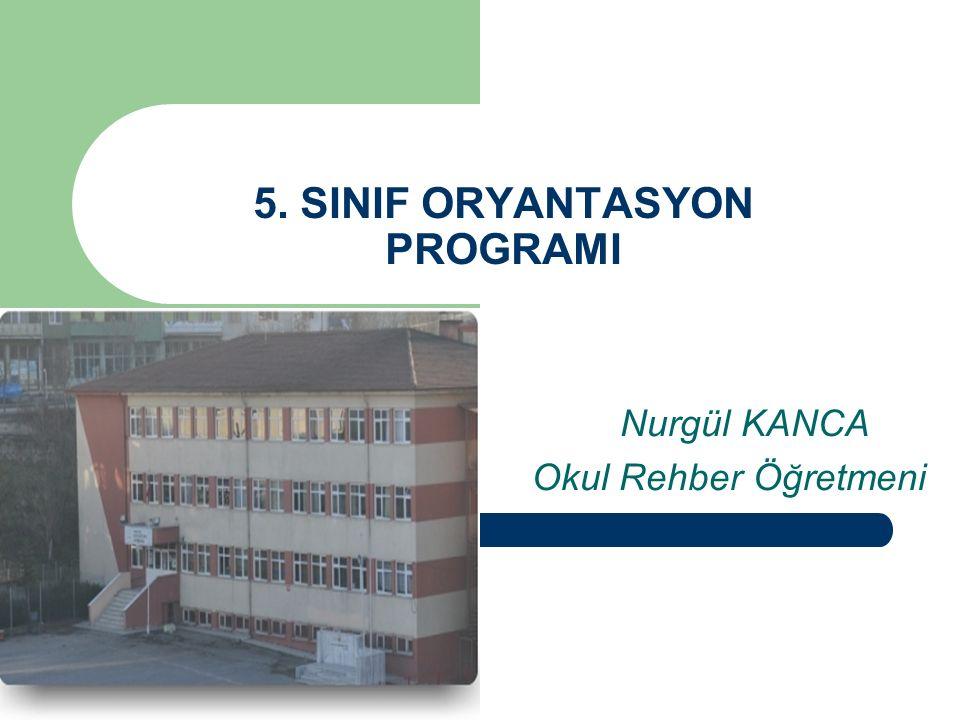 5. SINIF ORYANTASYON PROGRAMI