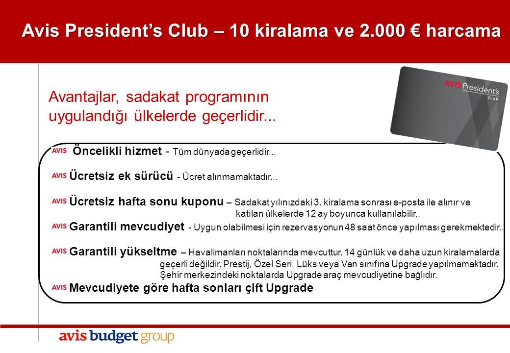 Avis President's Club – 10 kiralama ve 2.000 € harcama