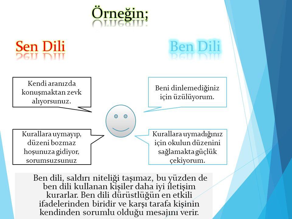 Örneğin; Sen Dili Ben Dili