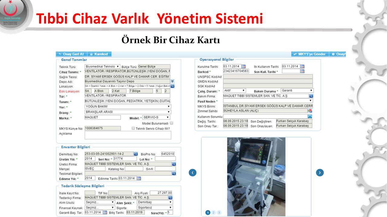 Tıbbi Cihaz Varlık Yönetim Sistemi