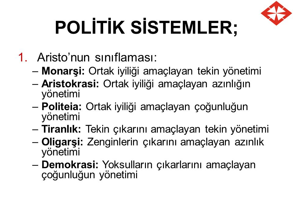POLİTİK SİSTEMLER; Aristo'nun sınıflaması:
