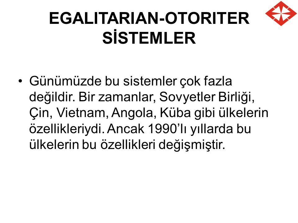 EGALITARIAN-OTORITER SİSTEMLER