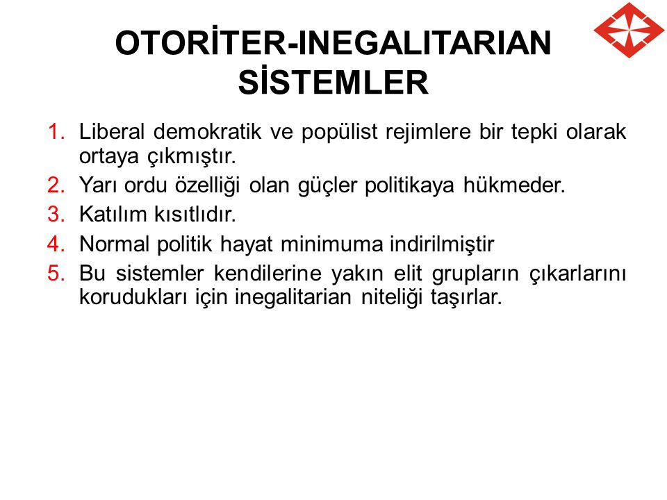 OTORİTER-INEGALITARIAN SİSTEMLER