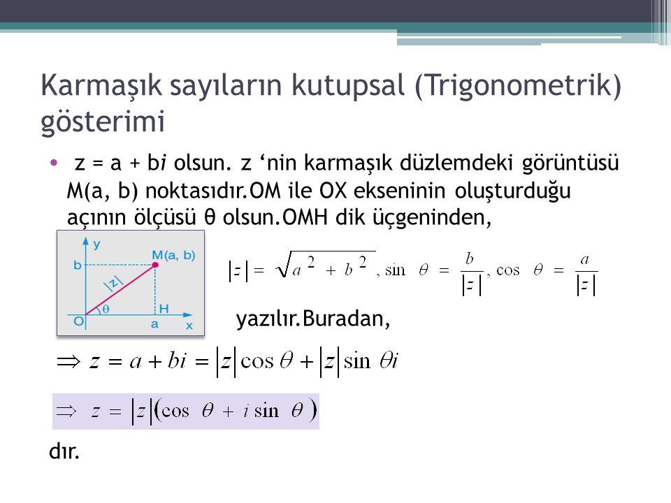Karmaşık sayıların kutupsal (Trigonometrik) gösterimi
