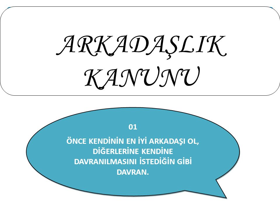 ARKADAŞLIK KANUNU 01.