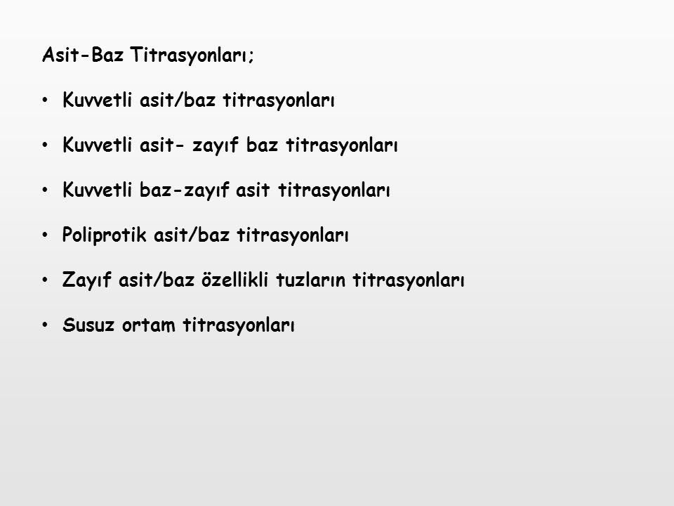 Asit-Baz Titrasyonları;