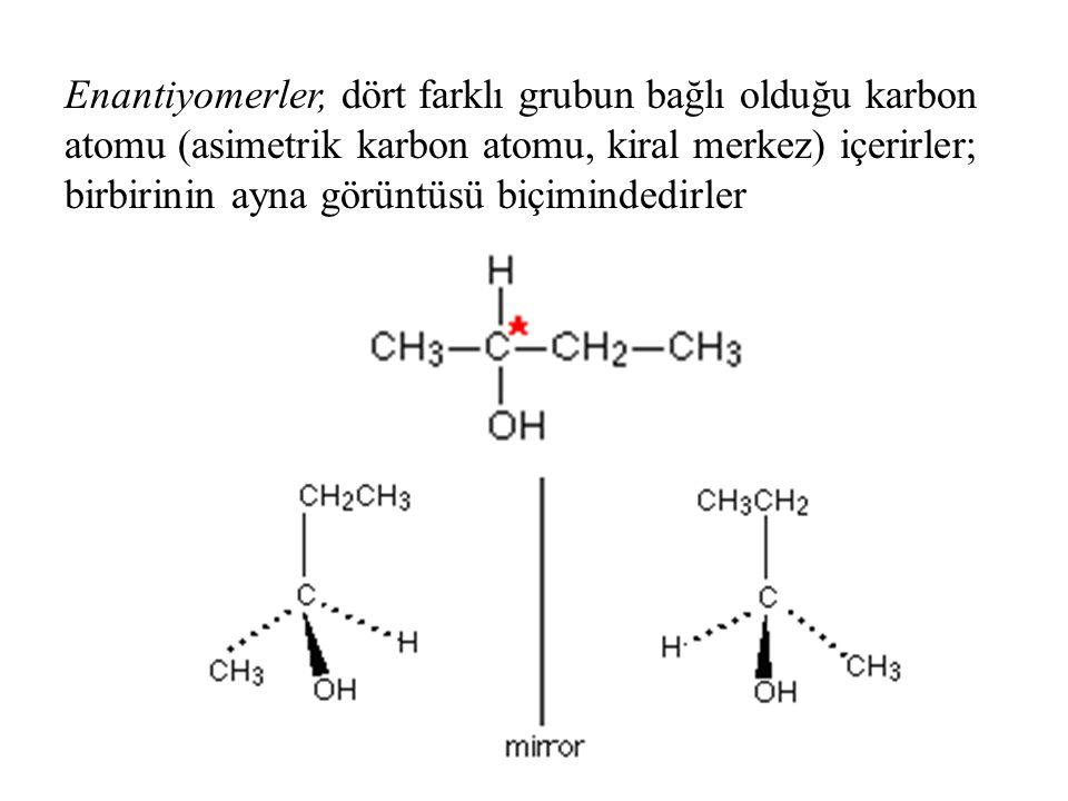 Enantiyomerler, dört farklı grubun bağlı olduğu karbon atomu (asimetrik karbon atomu, kiral merkez) içerirler; birbirinin ayna görüntüsü biçimindedirler