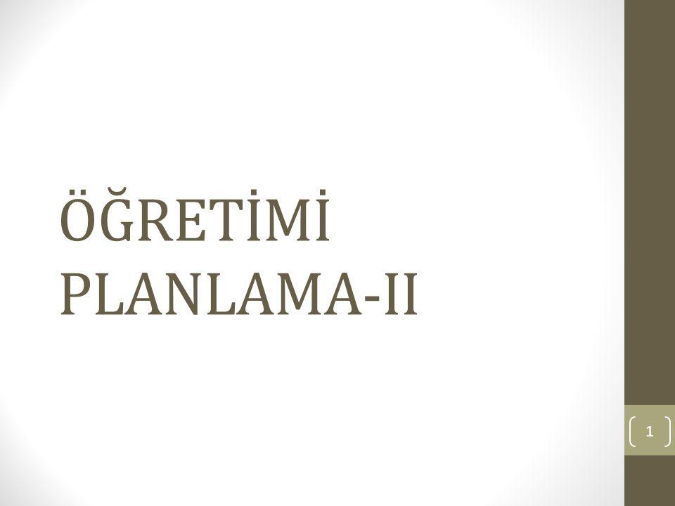 ÖĞRETİMİ PLANLAMA-II