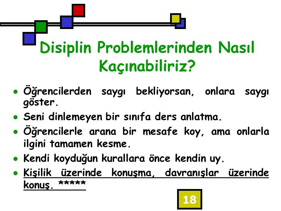 Disiplin Problemlerinden Nasıl Kaçınabiliriz