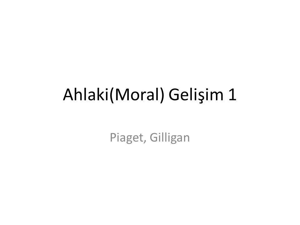 Ahlaki(Moral) Gelişim 1