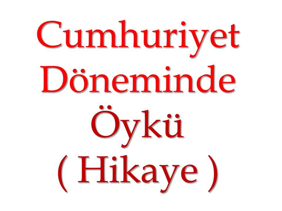 Cumhuriyet Döneminde Öykü ( Hikaye )