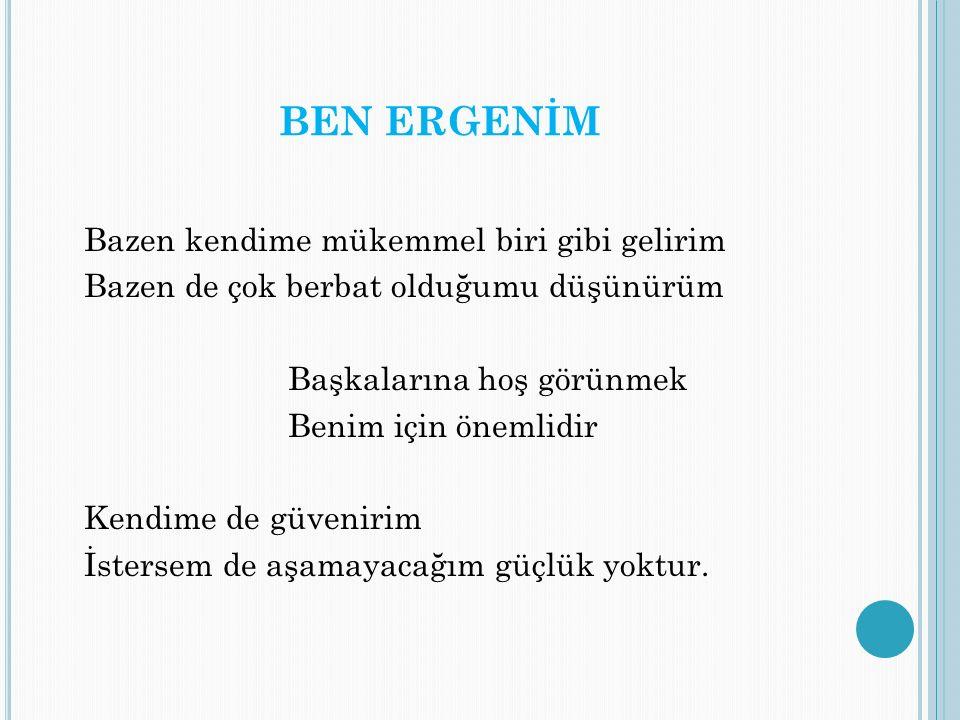 BEN ERGENİM