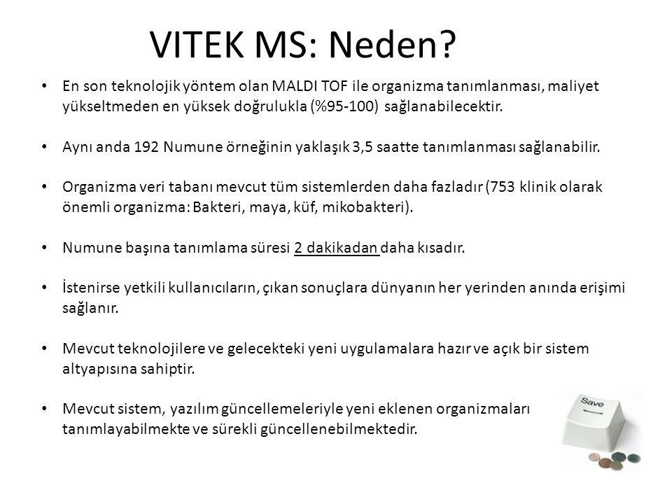 VITEK MS: Neden