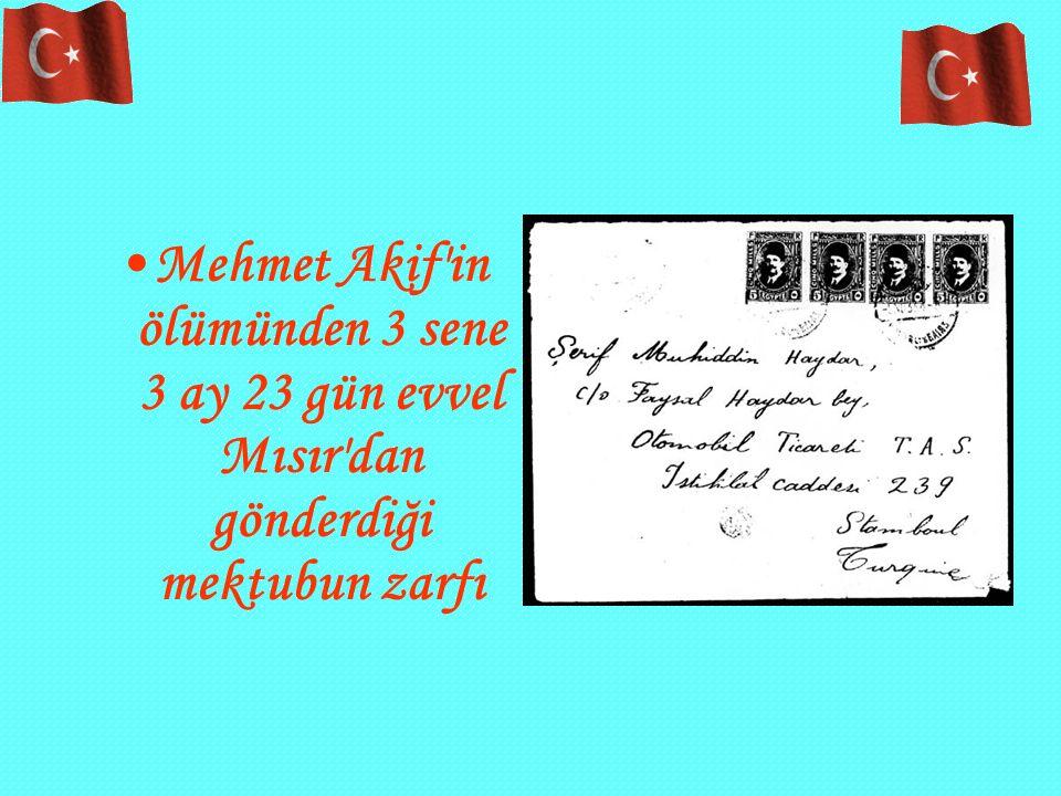 Mehmet Akif in ölümünden 3 sene 3 ay 23 gün evvel Mısır dan gönderdiği mektubun zarfı