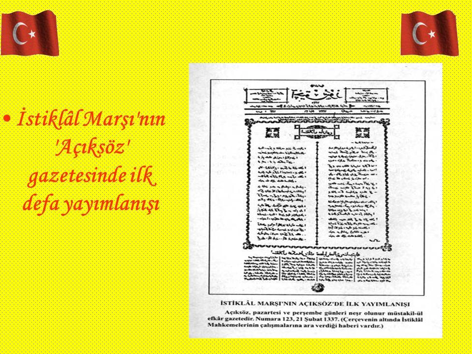 İstiklâl Marşı nın Açıksöz gazetesinde ilk defa yayımlanışı