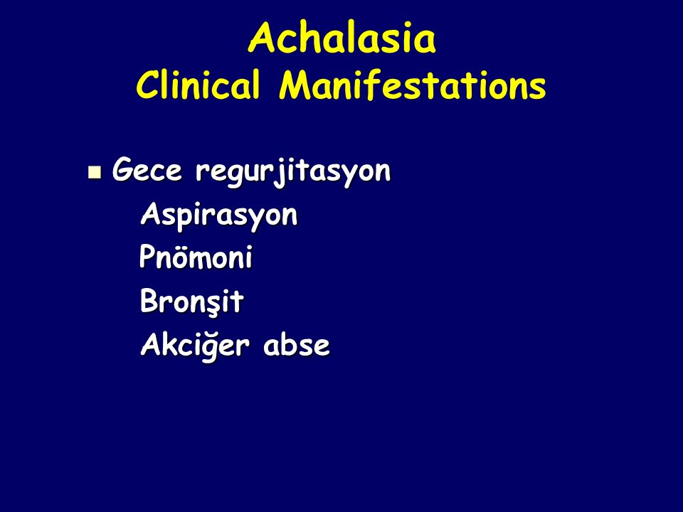 Achalasia Clinical Manifestations