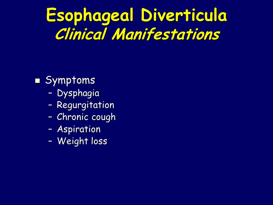 Esophageal Diverticula Clinical Manifestations