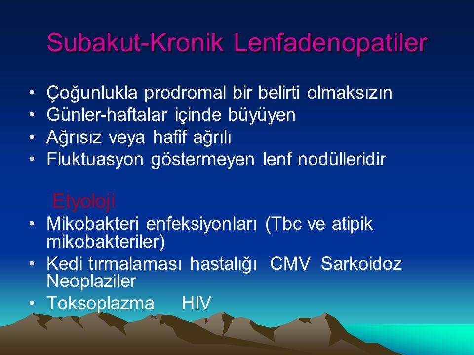 Subakut-Kronik Lenfadenopatiler