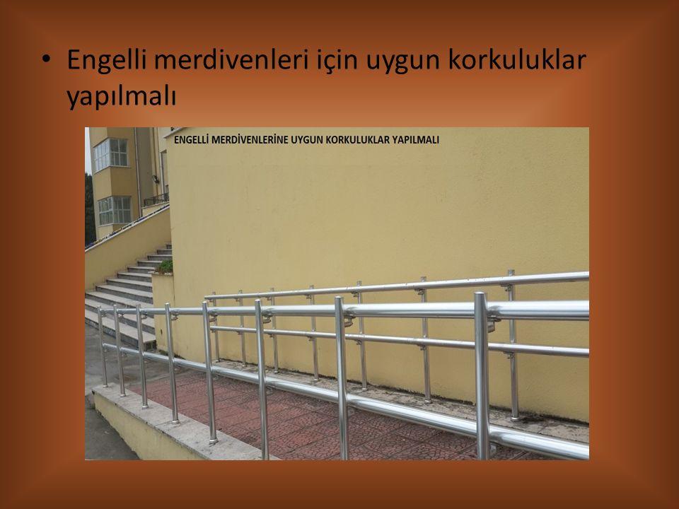 Engelli merdivenleri için uygun korkuluklar yapılmalı