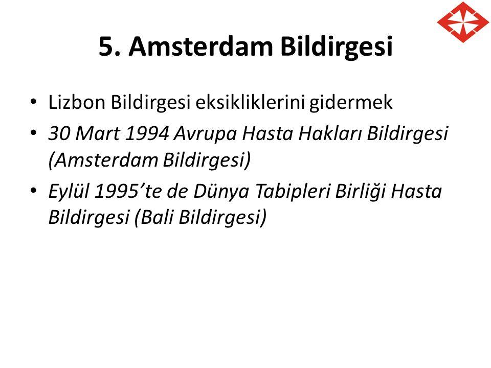5. Amsterdam Bildirgesi Lizbon Bildirgesi eksikliklerini gidermek