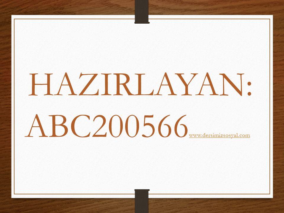 HAZIRLAYAN: ABC200566www.dersimizsosyal.com