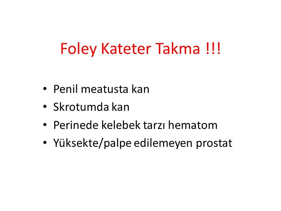 Foley Kateter Takma !!! Penil meatusta kan Skrotumda kan