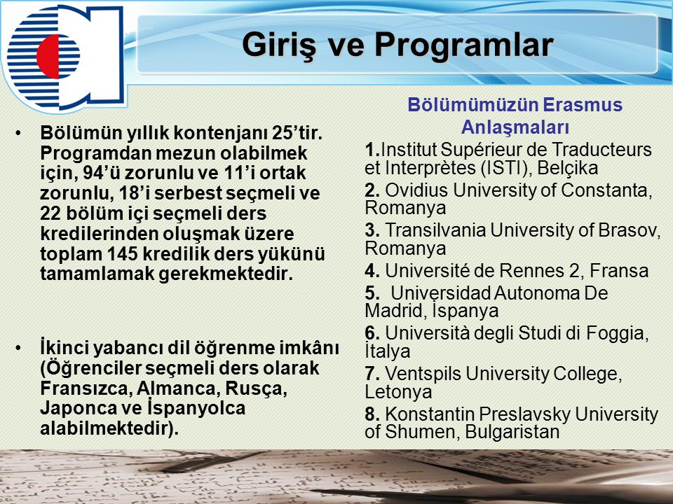 Bölümümüzün Erasmus Anlaşmaları