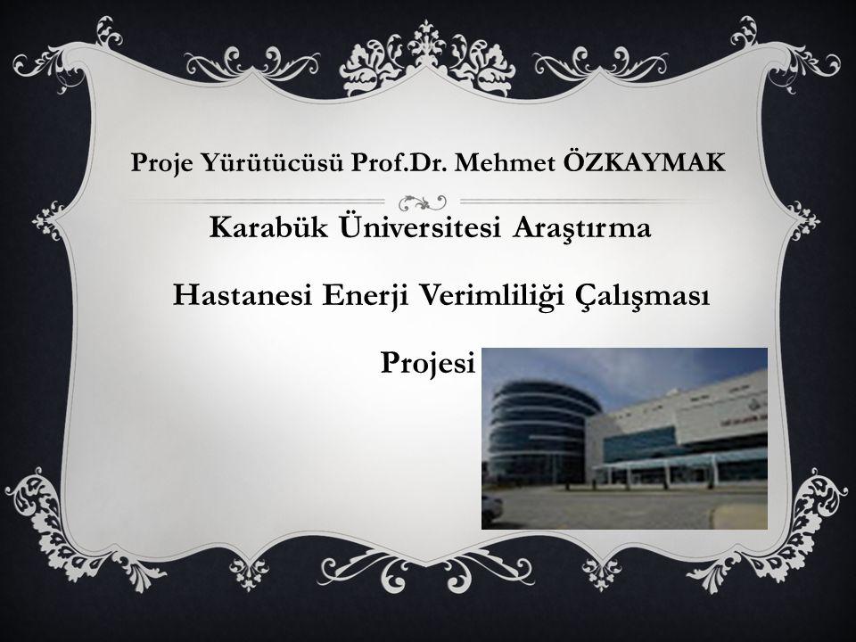 Hastanesi Enerji Verimliliği Çalışması Projesi
