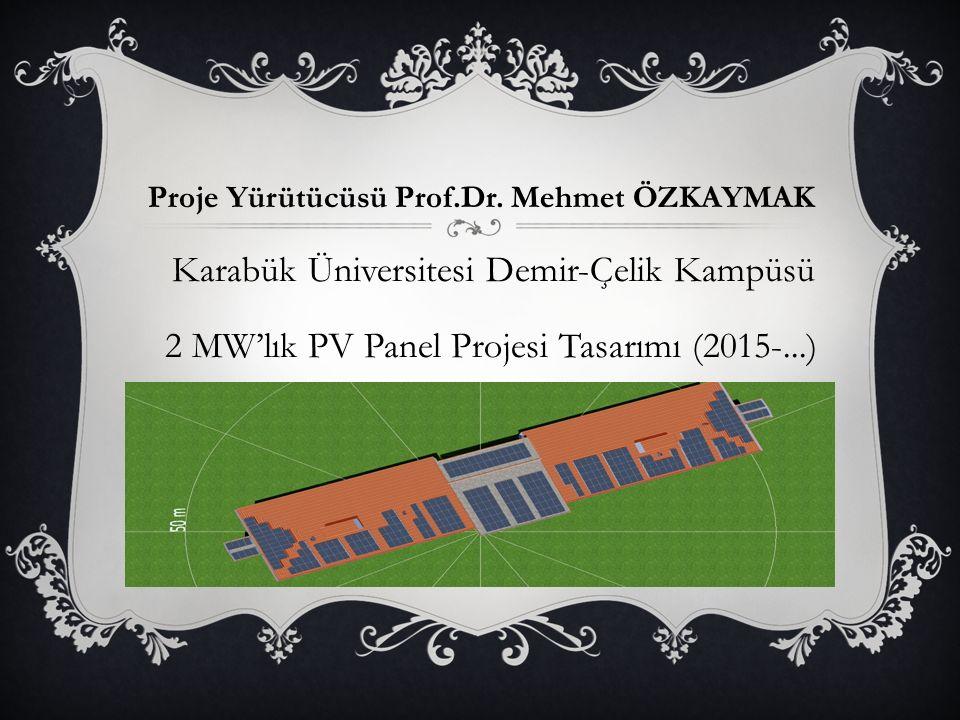 2 MW'lık PV Panel Projesi Tasarımı (2015-...)