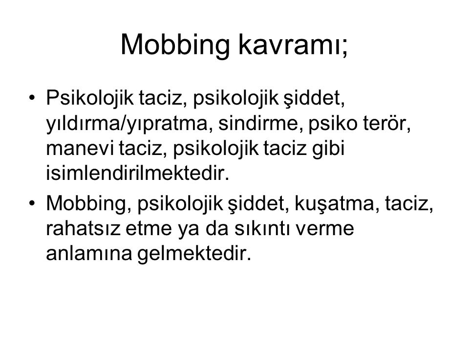 Mobbing kavramı;